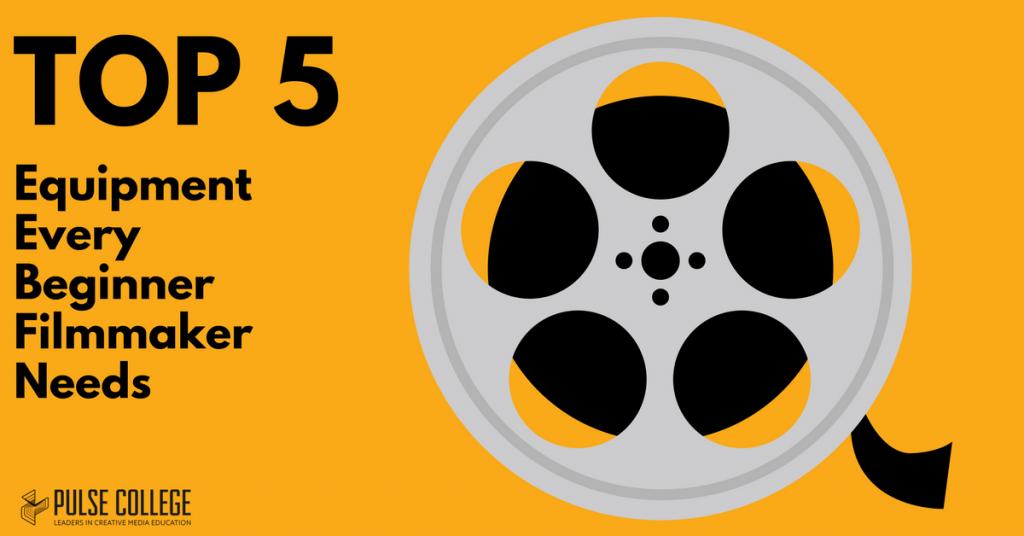 Top 5 Equipment Every Beginner Filmmaker Needs pulse college film school ireland