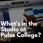 whats in the recording studio pulse college part 2