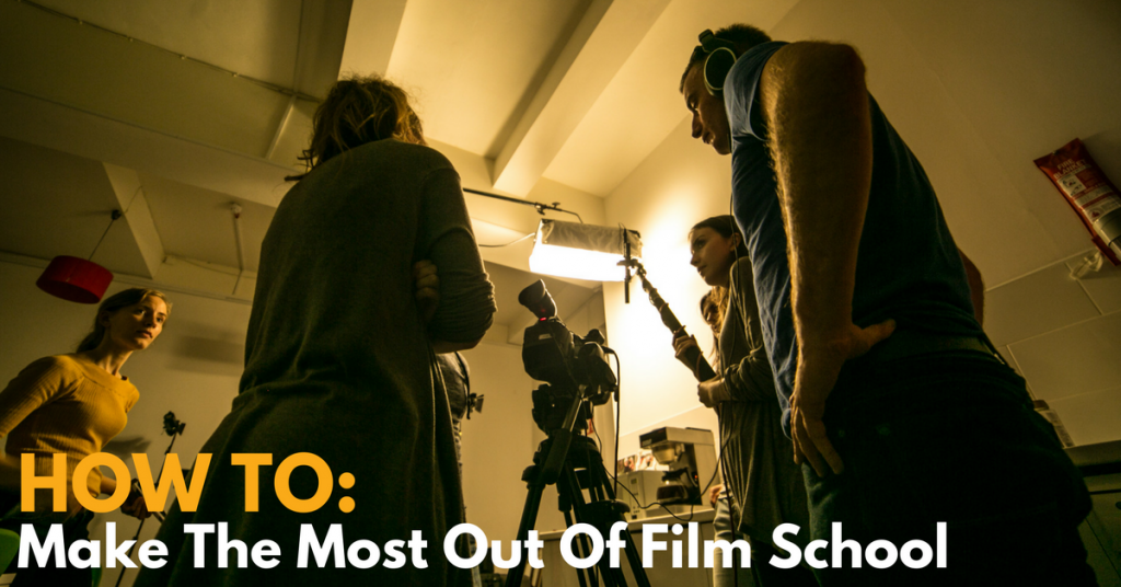 how to make most out of film school pulse college
