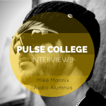 interview with pulse college audio alumnus